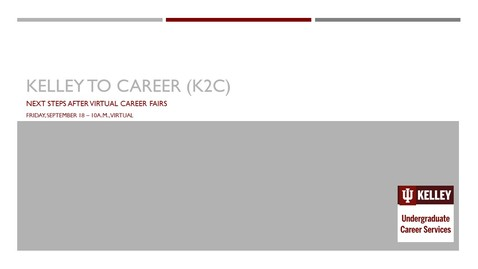 Thumbnail for entry K2C for International Students:  Next Steps After Virtual Career Fairs