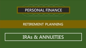 Thumbnail for entry F260_Lecture 14-Segment 3_IRAs & Annuities