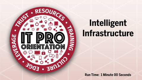 Thumbnail for entry Intelligent Infrastructure - II