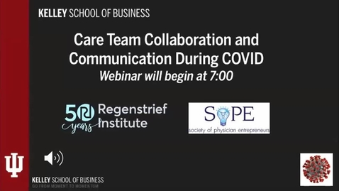 Thumbnail for entry 2020-04-15 Strategies and Tools for Care Team Collaboration... (Saxton)