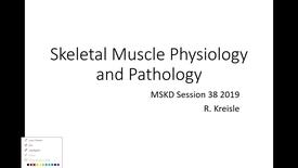 Thumbnail for entry IUSM WL Skeletal Muscle Pathology Kreisle 012219