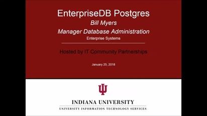 EnterpriseDB Postgres Infoshare January 25, 2018 - Indiana