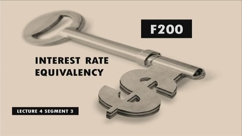 Thumbnail for entry F200 04-3 Interest Rate Equivalency