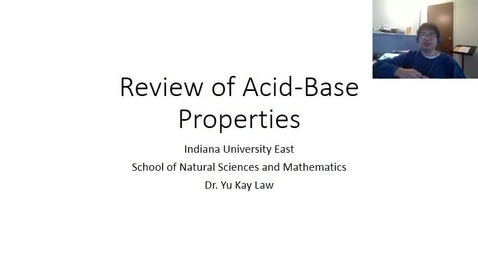 Thumbnail for entry Review of Acid-Base Properties (CHEM-C 481 version)