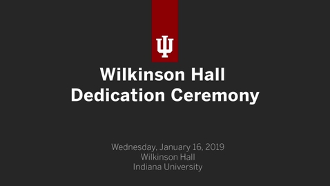 Thumbnail for entry Wilkinson Hall Dedication Ceremony