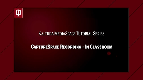 Thumbnail for entry Kaltura MediaSpace 00 : CaptureSpace Recording