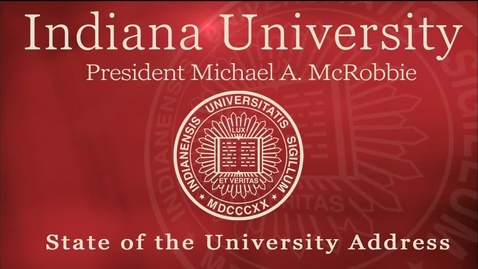Thumbnail for entry President McRobbie's 2015 State of the University Address