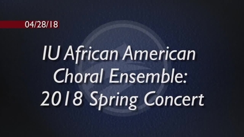 Thumbnail for entry African American Choral Ensemble Spring Concert 2018 - BCAT
