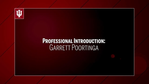 Thumbnail for entry Garrett Poortinga - Professional Introduction