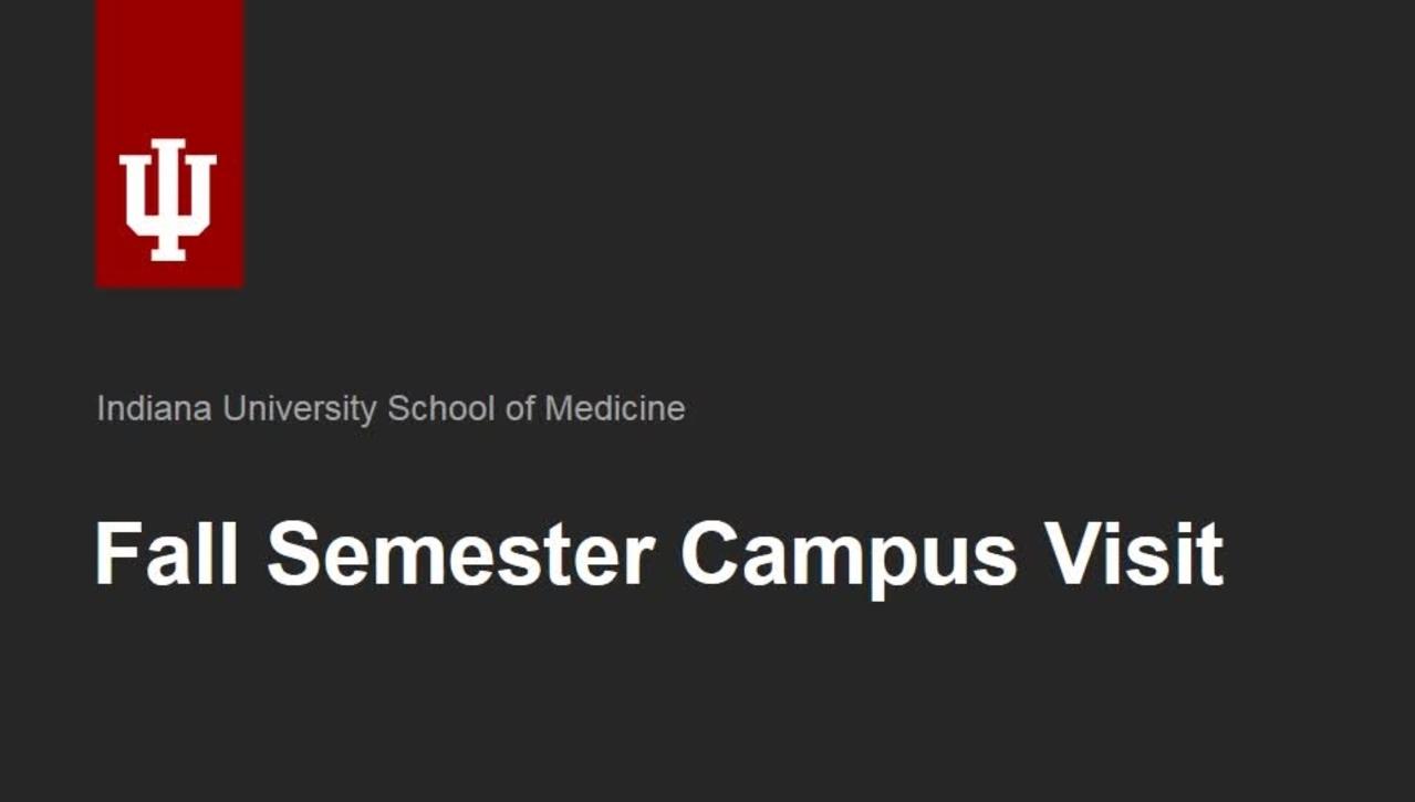 IUSM Financial Aid: 2017 Fall Semester Visit Campus Visit Recap
