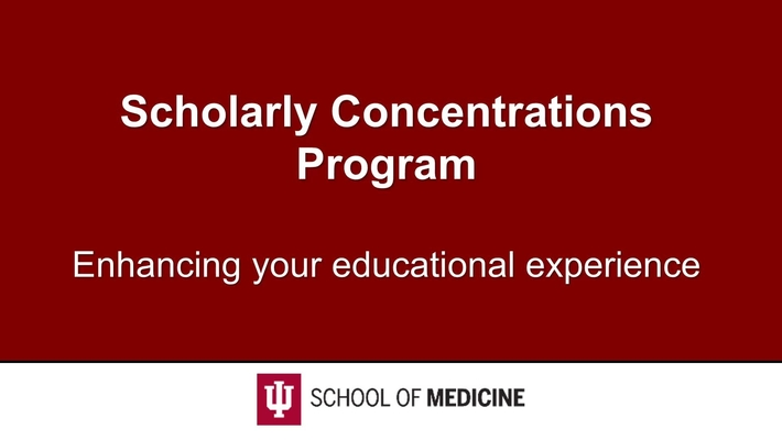 IUSM Scholarly Concentration Program