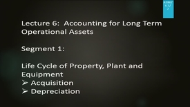 Thumbnail for entry A186 06-1 Accounting for Long Term Operational Assets