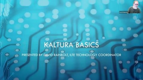 Thumbnail for entry Kaltura Basics