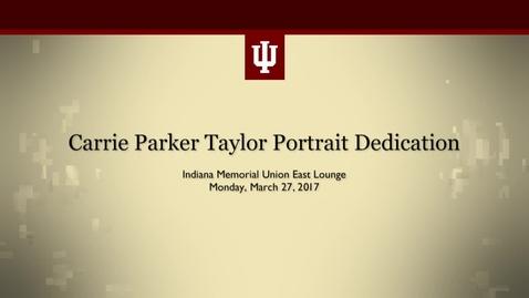 Thumbnail for entry Carrie Parker Taylor Portrait Unveiling