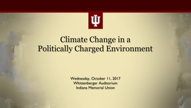 Thumbnail for entry Climate Change in a Politically Charged Environment