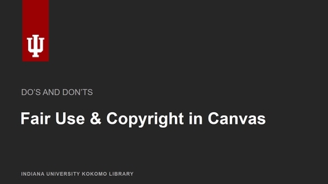 Thumbnail for entry Fair Use and Copyright in Canvas