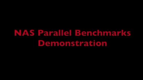 Thumbnail for entry L4 NAS Parallel Demo