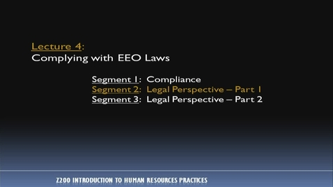Thumbnail for entry Z200_Lecture 04-Segment 2: Legal Perspective, Pt. 1