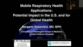 "Thumbnail for entry PEDS Grand Rounds 11/1/2017: ""Mobile Respiratory Health Applications: Potential Impact in the US and for Global Health"" Margaret Rosenfeld, MD, MPH"