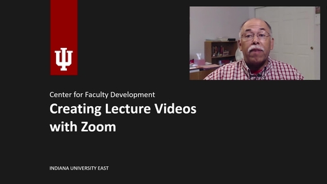 Thumbnail for entry Creating Lecture Videos with Zoom