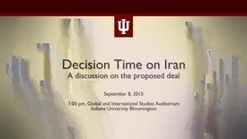 Thumbnail for entry Decision Time on Iran: A discussion on the proposed deal