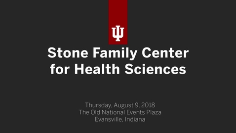 Thumbnail for entry Stone Family Center for Health Sciences
