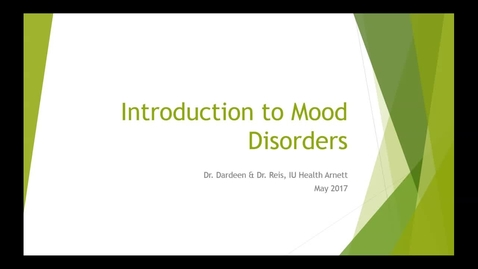 Thumbnail for entry WL - NB - 170502 - Reis Dardeen - Intro to Mood Disorders