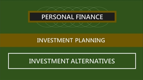Thumbnail for entry F251 10-2 Investment Alternatives