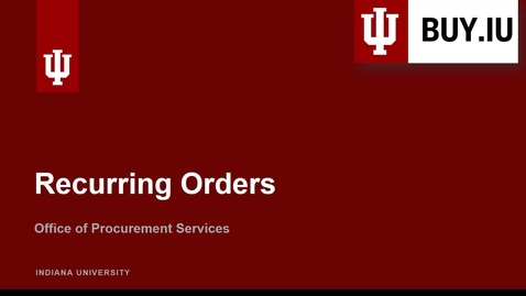 Thumbnail for entry Recurring Orders in BUY.IU