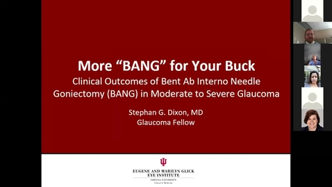 """Thumbnail for entry More """"BANG"""" for your buck: Clinical outcomes of Bent Ab Interno Needle Goniectomy (BANG) in moderate to severe glaucoma"""