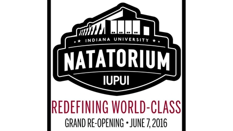 Thumbnail for entry IUPUI Natatorium Dedication Ceremony