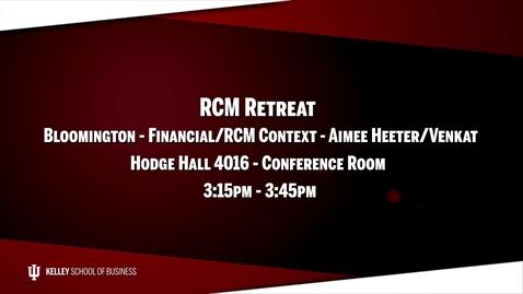 Thumbnail for entry 2017_02_20_RCM Retreat - 07 Bloomington-Financial (Upload 03/03/17)