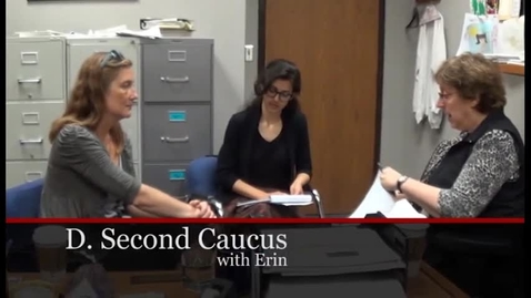 Thumbnail for entry Chapter 10 - Second Caucus with Erin .mp4
