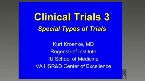 Thumbnail for entry Clinical Trials 3 - Kurt Kroenke, M.D.