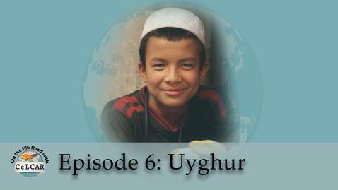 Thumbnail for entry Episode 6: Uyghur