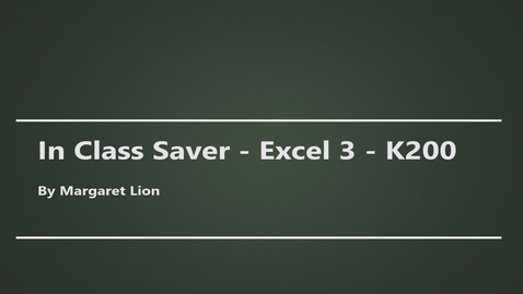 Thumbnail for entry In Class Saver - Excel 3 - K200