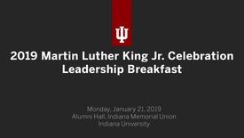 Thumbnail for entry 2019 Martin Luther King Jr. Celebration Leadership Breakfast