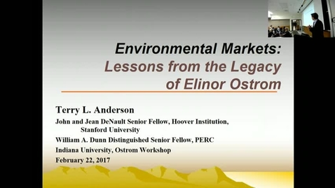Thumbnail for entry 02/22/2017 Ostrom Lecture on Environmental Policy - Terry Anderson: Who Owns the Environment? Lessons from the Legacy of Elinor Ostrom