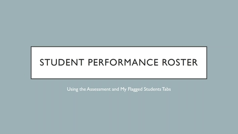 Thumbnail for entry Student Peformance Roster (SPR) Using Tabs Effectively