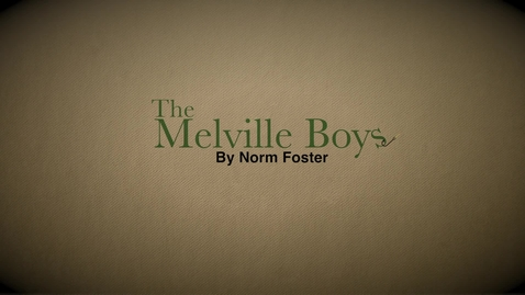 Thumbnail for entry The Melville Boys.mp4