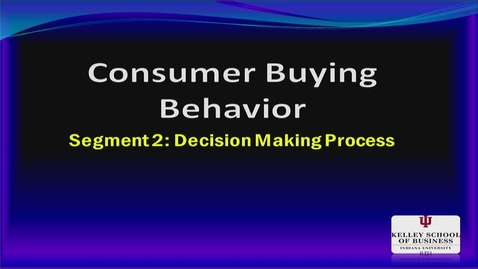 Thumbnail for entry M200_Lecture 04_Segment 2_Decision Making Process