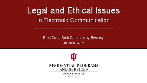 Thumbnail for entry Legal and Ethical Issues in Electronic Communication