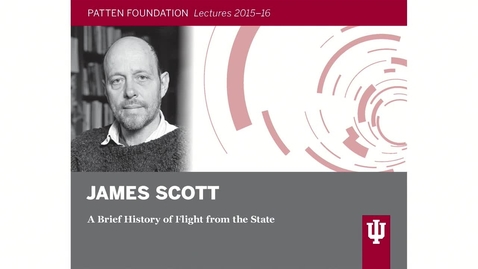 Thumbnail for entry Patten lecture: James Scott