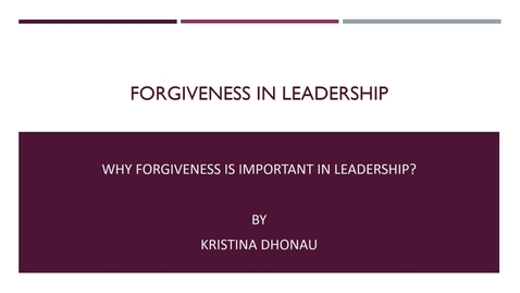 Thumbnail for entry Forgiveness in Leadership