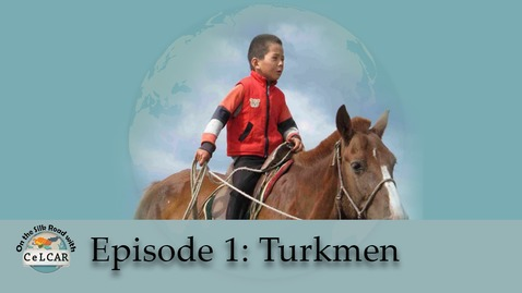Thumbnail for entry Episode 1: Turkmen
