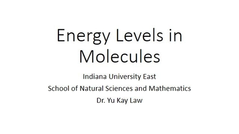 Thumbnail for entry Energy Levels in Molecules