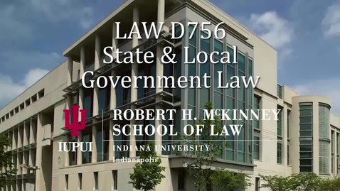 Thumbnail for entry State and Local Government Law Introduction