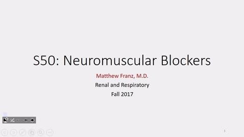 Thumbnail for entry IUSM FW R&R Neuromuscular Blockers Dr. Franz - 2017 Oct 24 04:00:37