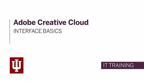 Adobe Creative Cloud 2015: Interface Overview