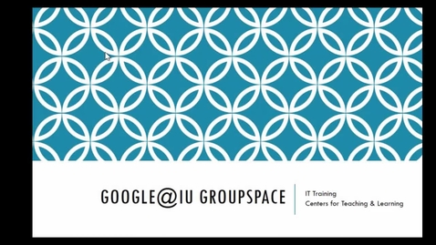Thumbnail for entry Google Groupspaces